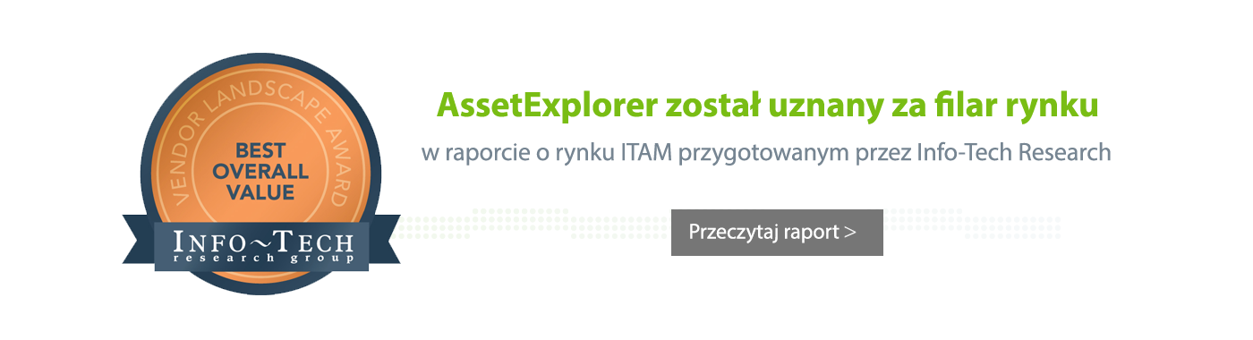 AssetExplorer został uznany za filar rynku w raporcie o rynku ITAM przygotowanym przez Info-Tech Research